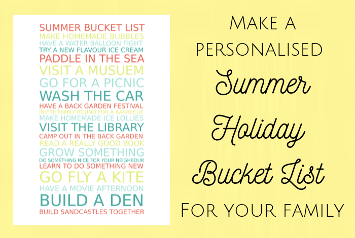 Make a personalised Summer Holiday Bucket List for your Family....