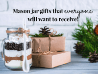 Thrifty but Cute Mason Jar Gifts for everyone....