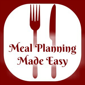 Meal Planning Made Easy Saving YOU time and money every week....