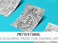 Motivational Colouring Pages for Grown-ups....