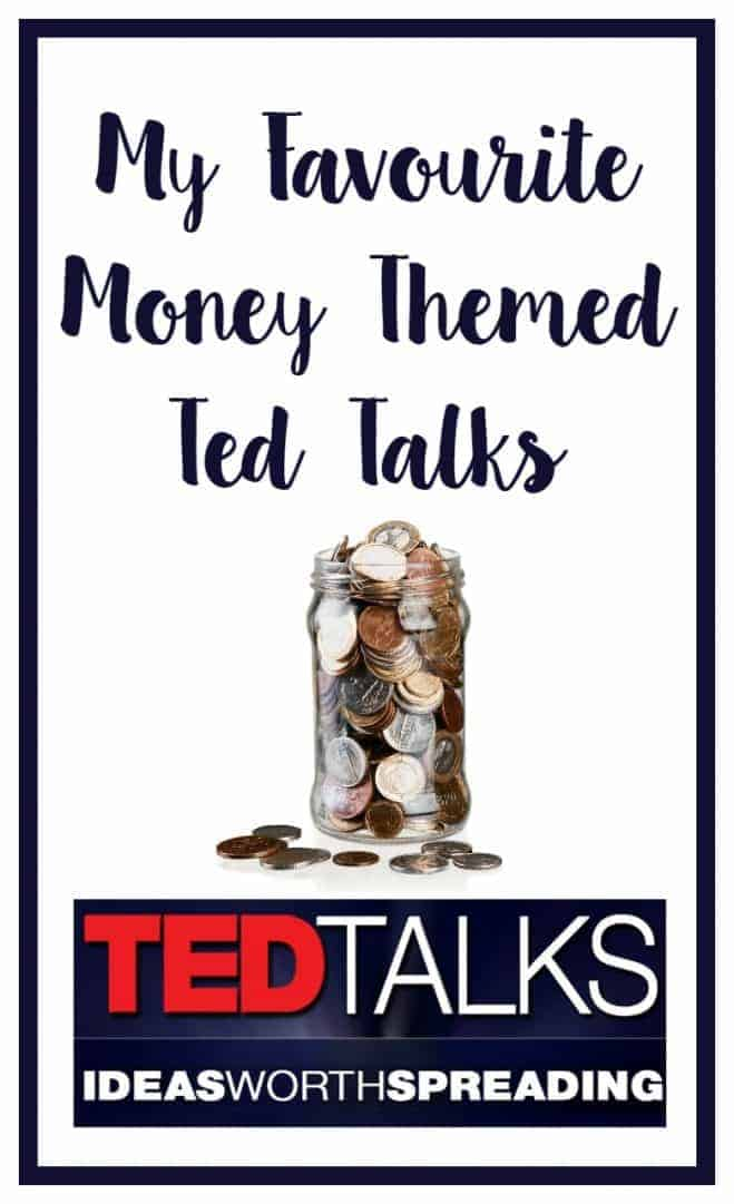 My Favourite Money Themed Ted Talks
