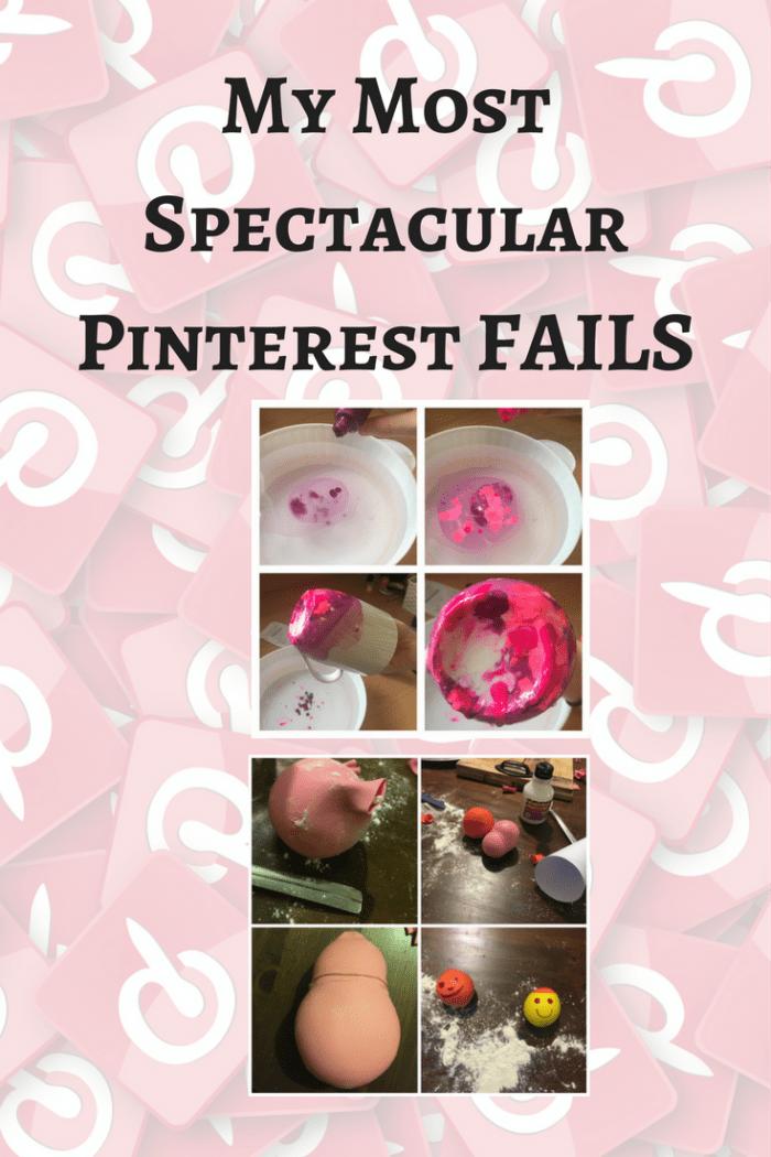 My Most Spectacular Pinterest FAILS