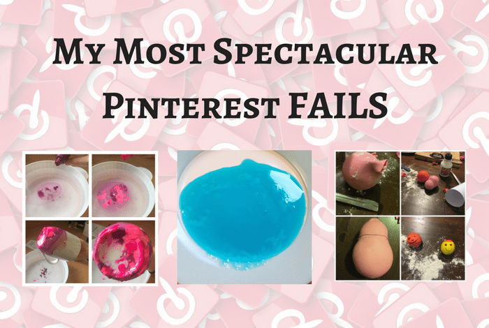 My Most Spectacular Pinterest FAILS