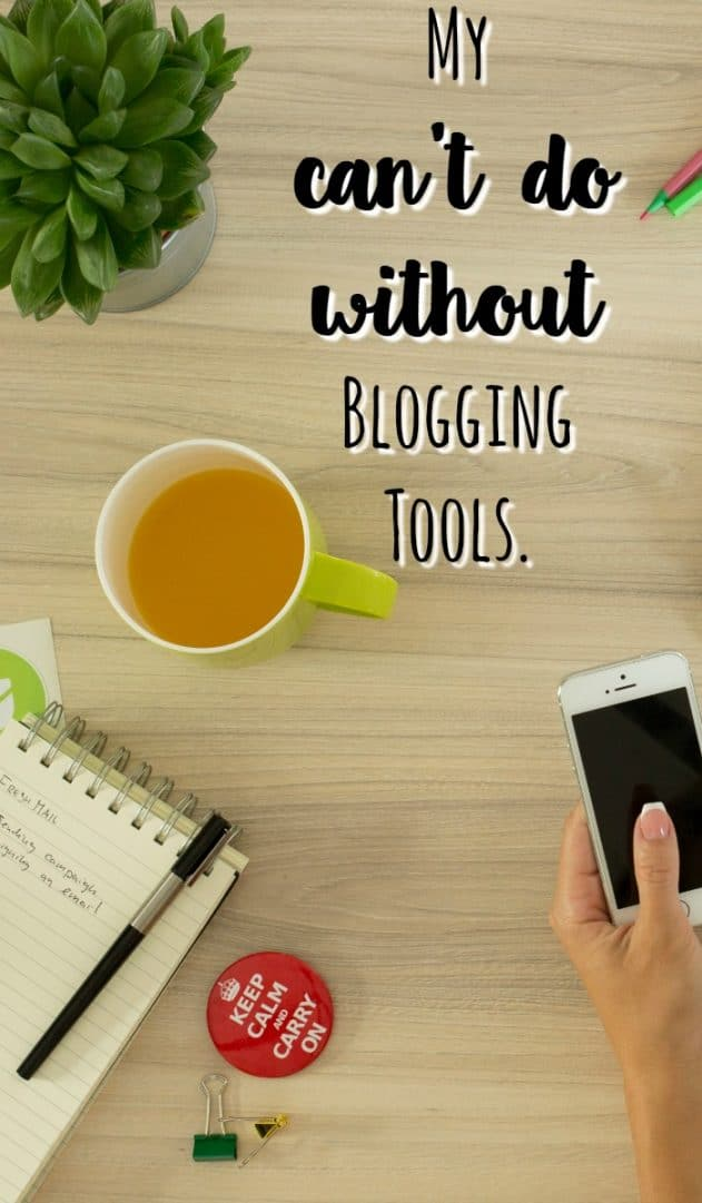 My can't do without Blogging Tools.