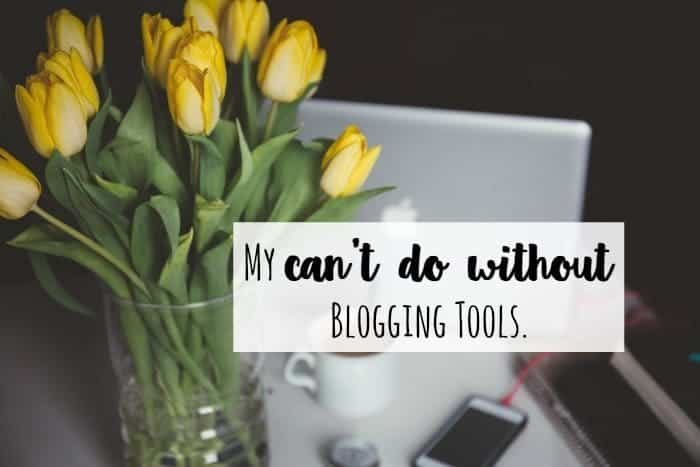 my-cant-do-without-blogging-tools
