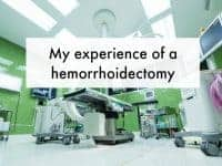 My experience of a hemorrhoidectomy....