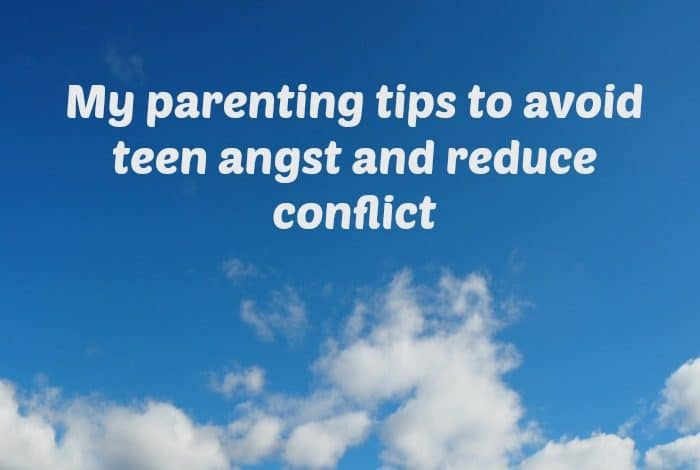 My parenting tips to avoid teen angst and reduce conflict....