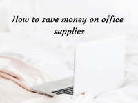 4 Ways to Save Money on Office Supplies....