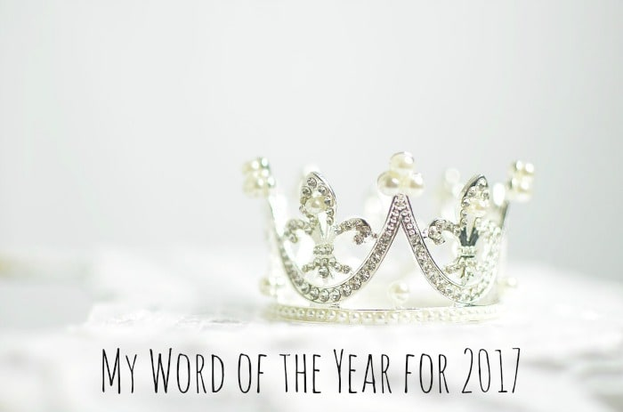 My word of the year for 2017....