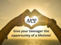NCS - the chance of a lifetime for your teenager....