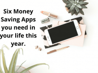 Six Money Saving Apps you need in your life this year....