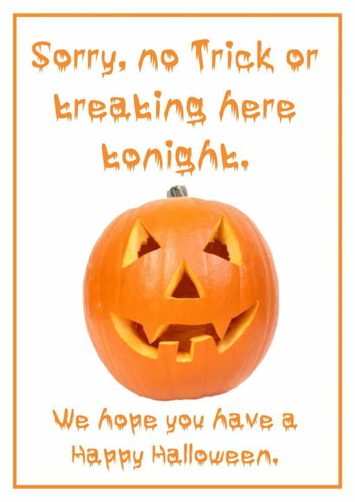 No trick or treating sign to say no to haloweeners this year