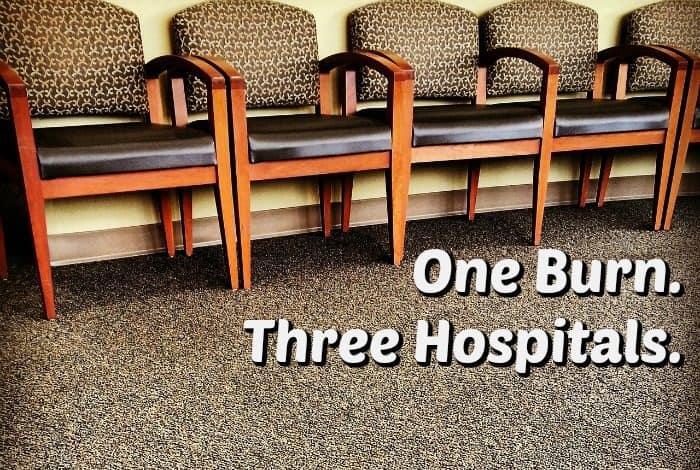 One Burn. Three Hospitals.