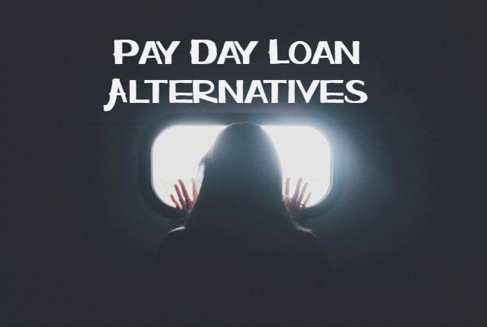 Pay Day Loan Alternatives