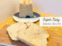Super Easy Bread Recipe {Bread Maker Friendly}....