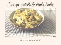 #MealPlanningMonday - Sausage and Pesto Pasta Bake....