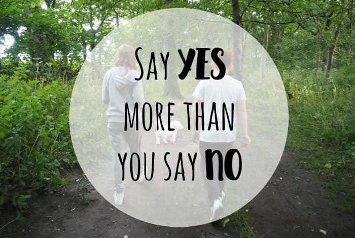 Say YES  more than you say NO