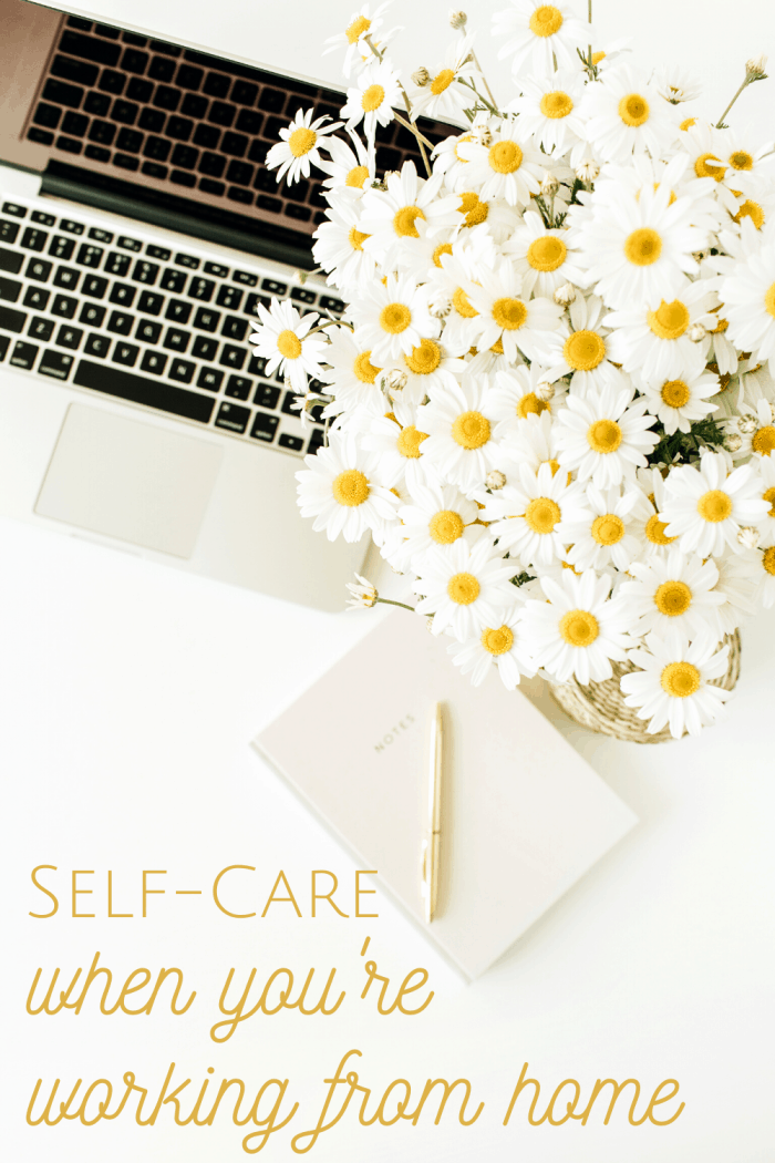 Self-care when you're working from home
