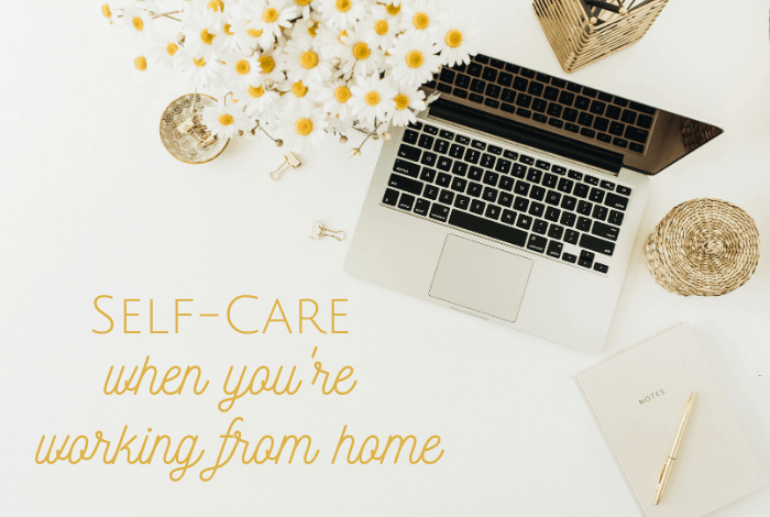 self-care when you work from home