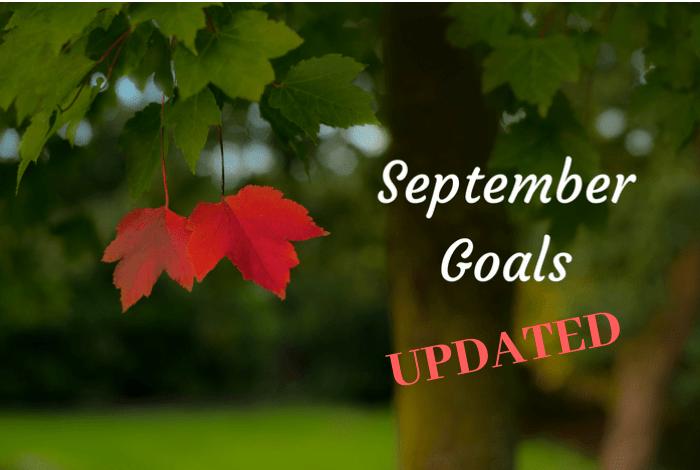 September Goals UPDATED