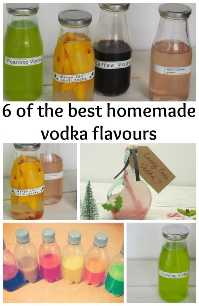 Six of my favourite homemade vodka flavours....