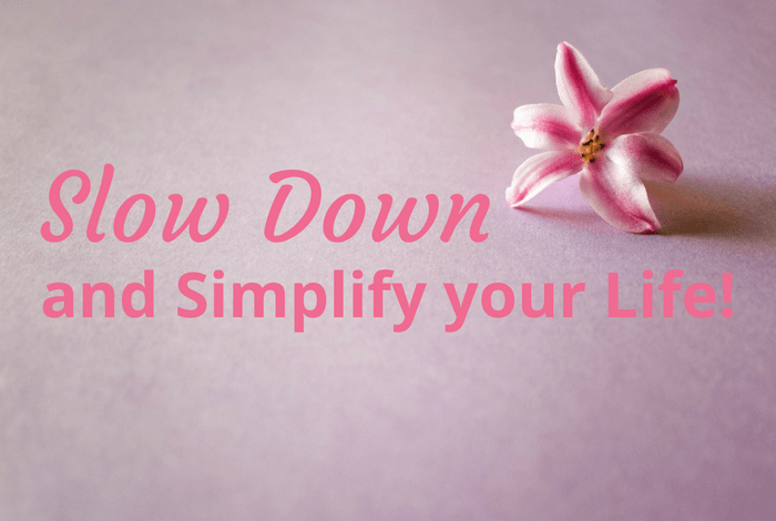 Simplify Life: 35 Ways to Simplify Your Life Today