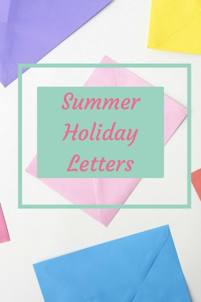 Summer Holiday Letters - because the Summer Holidays aren't always a breeze!
