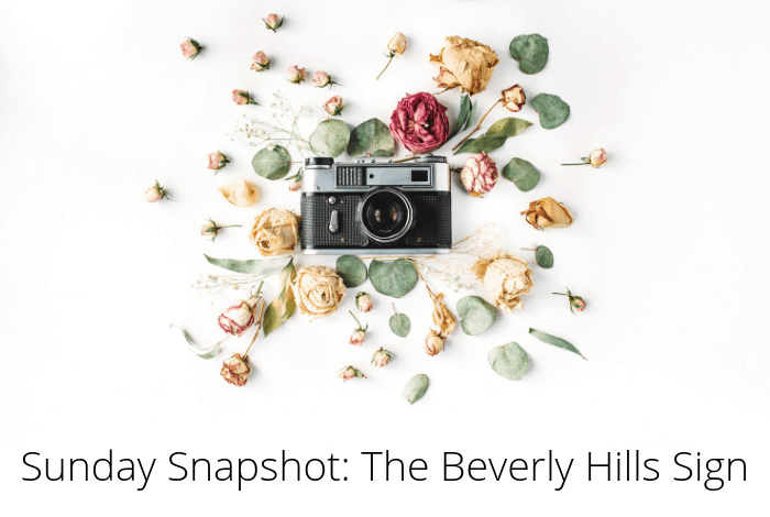 Sunday Snapshot - the Beverly Hills sign