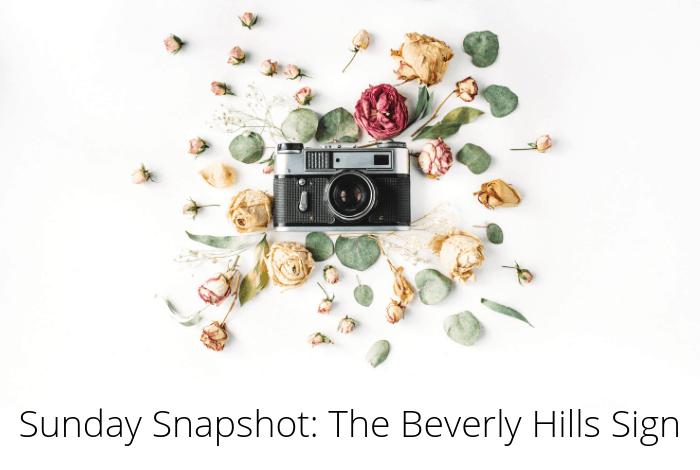 Sunday Snapshot - the Beverly Hills sign