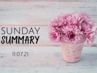 Sunday Summary {11th July 2021}....