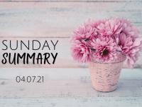 Sunday Summary {4th July 2021}....