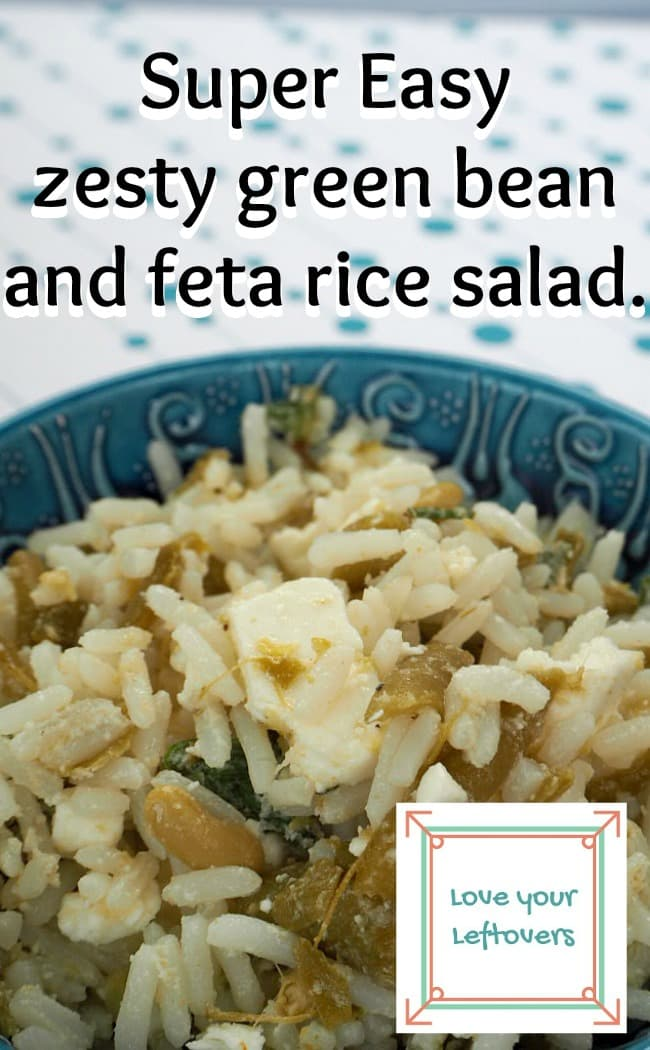 Super easy zesty green bean and feta rice salad. Great to use up leftovers.