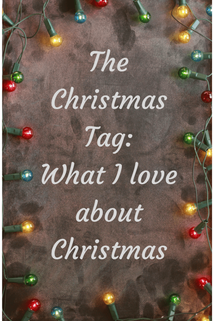 The Christmas Tag_What I love about Christmas (1)