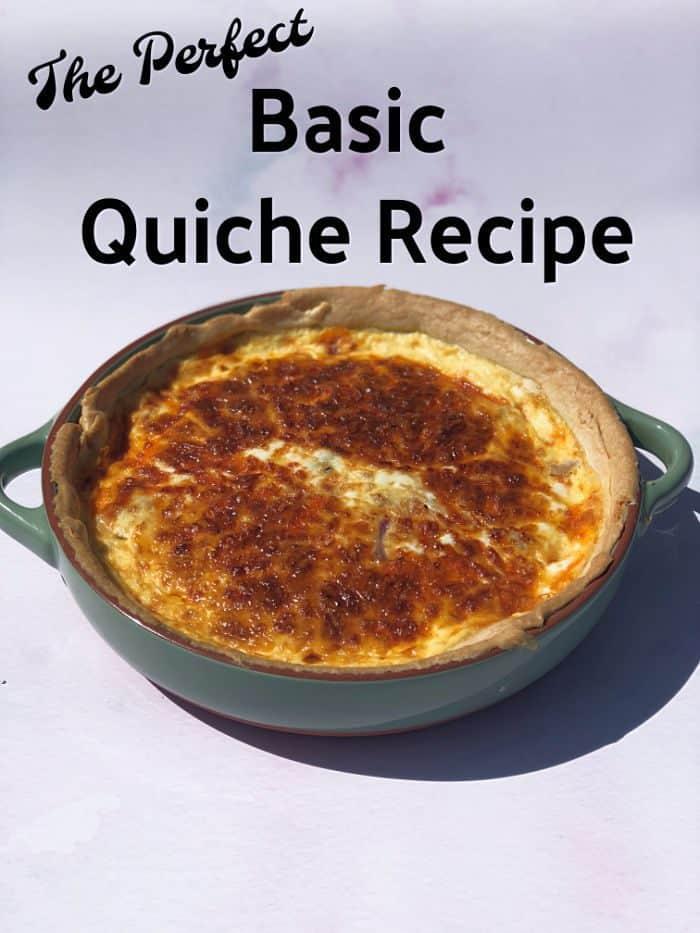 The perfect Basic quiche recipe