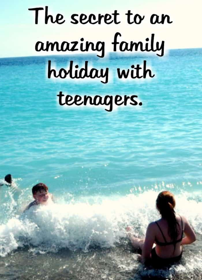 The secret to an amazing family holiday when you're travelling with teenagers