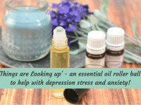 'Things are Looking Up' Essential Oil Roller - will help with Depression, Stress and Anxiety....