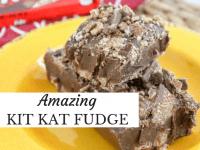 Amazing 3 ingredient Kit Kat Fudge...