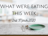 This week's meal plan {2nd March 2020} ....