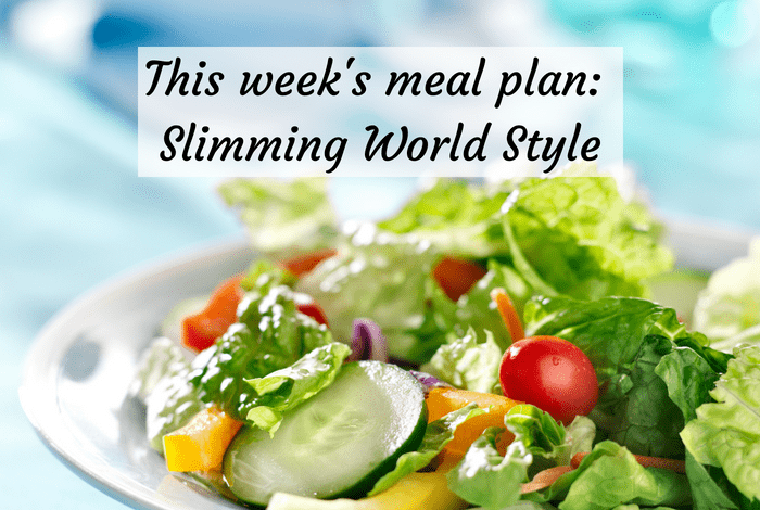 This week's meal plan: Slimming World Style