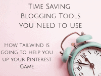Time Saving Blogging Tools You NEED To Use - Tailwind Review...