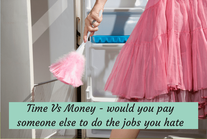 Time Vs Money - would you pay someone else to do the jobs you hate