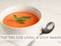 Soup Maker tips and tricks....