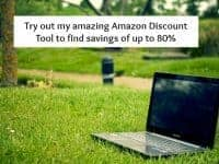 Try out my amazing Amazon Discount Tool to find savings of up to 80%....