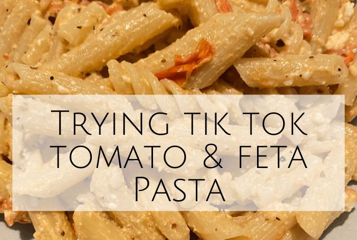 Trying tik tok tomato & feta Pasta