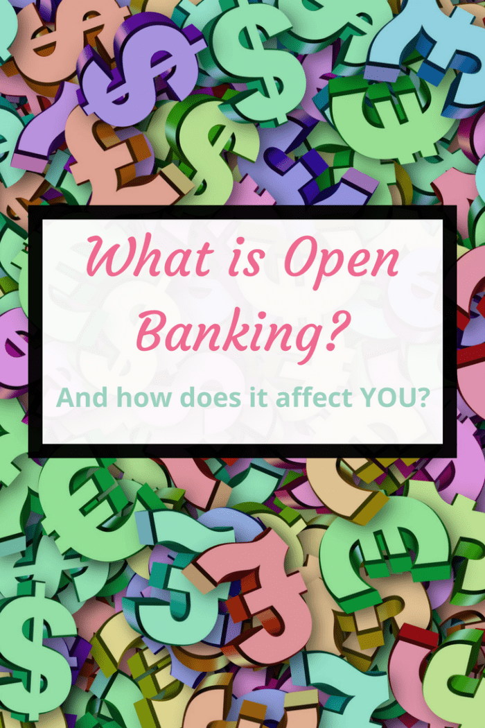 What is open banking and how does it affect your family finances and family budgeting?
