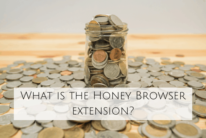 What is the Honey Browser extension? And does it save you money?