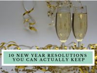 10 New Year resolutions you can actually keep....