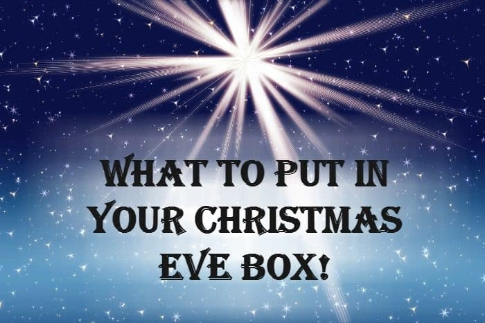 What to put in Your Christmas Eve box!