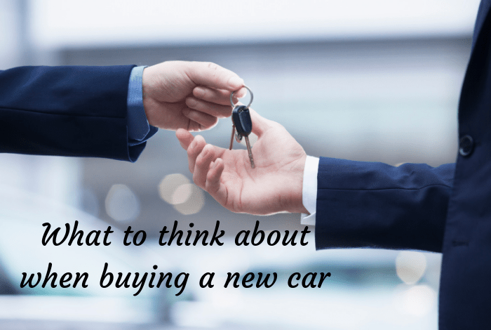 What to think about when buying a new car