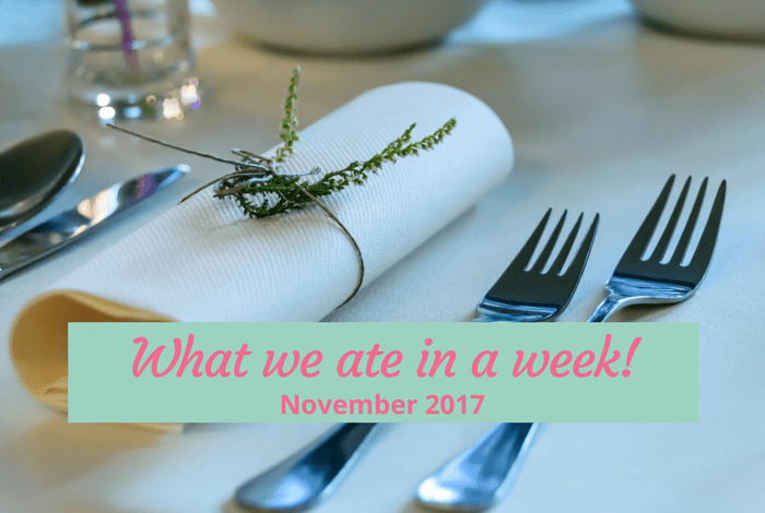 What we ate in a week!